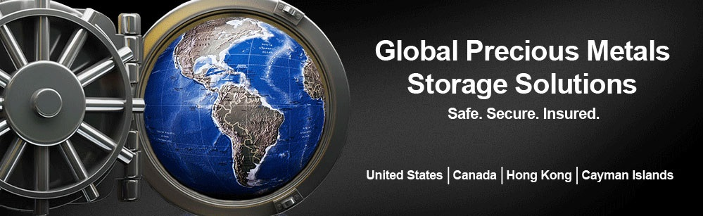 Global Precious Metals Storage Solutions. Safe, Secured, Insured. United States, Canada, Hong Kong, Cayman Islands.